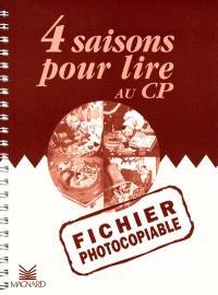 Quatre saisons pour lire au CP : fichier photocopiable
