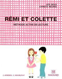 Rémi et Colette : méthode active de lecture : les deux livrets réunis