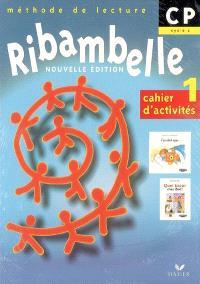 Ribambelle, méthode de lecture, CP cycle 2 : cahier d'activités 1