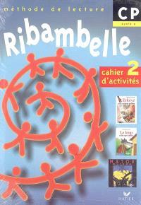 Ribambelle, méthode de lecture, CP cycle 2 : cahier d'activités 2