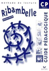 Ribambelle, méthode de lecture, CP cycle 2 : guide pédagogique