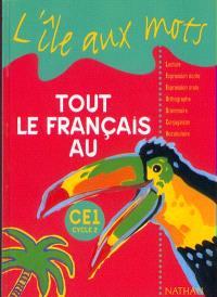 Tout le français au CE1 : livre de l'élève