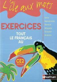Tout le français au CE2 : exercices