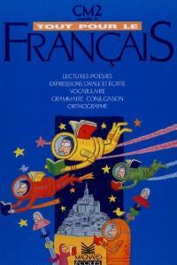 Tout pour le français CM2 : cycle 3, livre de l'élève