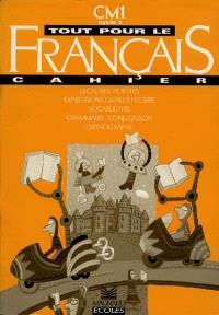 Tout pour le français, CM1, cycle 3, 2e année : cahier