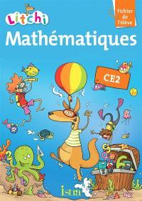 Litchi : mathématiques CE2 : fichier de l'élève