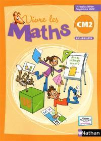 Vivre les maths CM2 : fichier élève