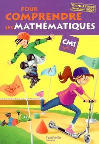 Pour comprendre les mathématiques CM1, cycle 3