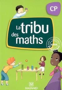 La tribu des maths CP : conforme aux programmes 2008