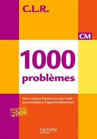 1.000 problèmes CM : deux niveaux d'exercices pour l'aide personnalisée et l'approfondissement