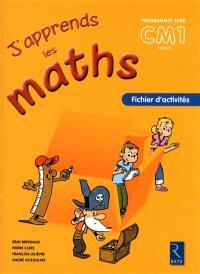 J'apprends les maths CM1 cycle3 : fichier d'activités