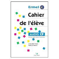 Maths, CP, cycle des apprentissages fondamentaux : cahier de l'élève