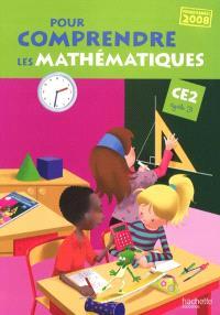 Pour comprendre les mathématiques CE2 cycle 3 : programme 2008