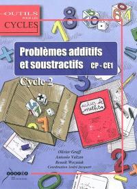 Problèmes additifs et soustractifs, CP-CE1 : cycle 2