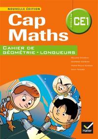 Cap maths, CE1 : cahier de géométrie-longueurs