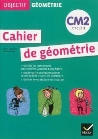 Cahier de géométrie CM2, cycle 3