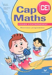 Cap maths CE1, cycle 2 : fichier d'entraînement : nouveaux programmes