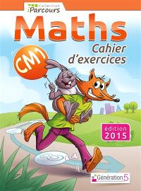 Maths, CM1 : cahier d'exercices