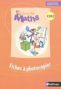Vivre les maths CM2 : fichiers à photocopier