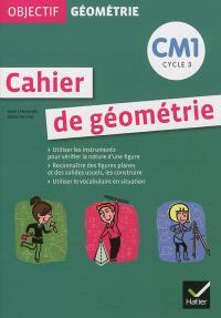 Cahier de géométrie CM1, cycle 3