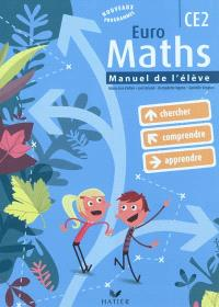 Euro maths CE2 : cycle des approfondissements : manuel de l'élève