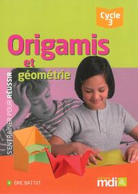Origamis et géométrie, cycle 3