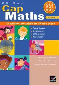 Cap maths cycle 3, CE2, CM1, CM2 : 21 activités avec plusieurs niveaux de jeu : CD-ROM