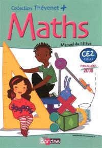 Maths CE2, cycle 3 : manuel de l'élève : programmes 2008