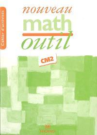 Nouveau math outil CM2, cycle 3 3e année : cahier d'activités