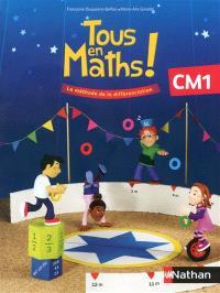 Tous en maths ! CM1 : la méthode de différenciation