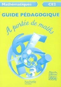 A portée de maths, mathématiques CE2 : guide pédagogique