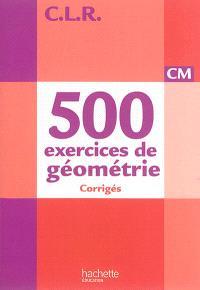 500 exercices de géométrie CM : corrigés