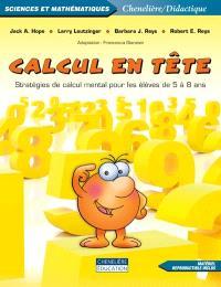 Calcul en tête  : stratégies de calcul mental pour les élèves de 5 à 8 ans