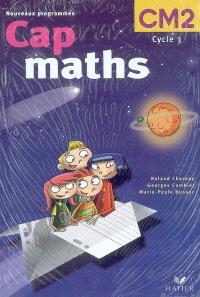 Cap Maths CM2 : nouveaux programmes