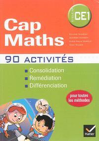 Cap maths cycle 2, CE1 : 90 activités : consolidation, remédiation, différenciation