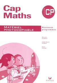 Cap maths, CP, cycle 2 : matériel photocopiable : nouveaux programmes