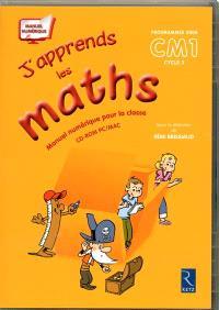 J'apprends les maths, programmes 2008, CM1 cycle 3 : manuel numérique pour la classe : version numérique pour les enseignants adoptants