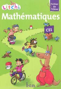 Litchi CE1, mathématiques : fichier de l'élève