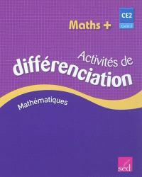 Maths + cycle 3 CE2 : activités de différenciation