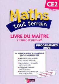 Maths tout terrain CE2 : livre du maître : fichier et manuel
