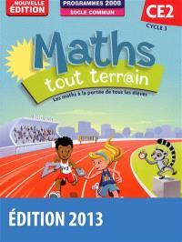 Maths tout terrain CE2, cycle 3 : programmes 2008, socle commun