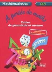 A portée de maths, mathématiques CE1 : cahier de géométrie et mesure