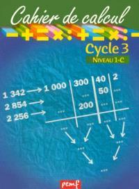Cahier de calcul, cycle 3, niveau 1C