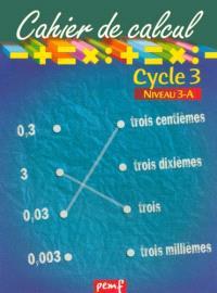 Cahier de calcul, cycle 3, niveau 3A