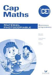 Cap maths, CE1 : matériel photocopiable : nouveaux programmes