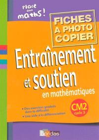 Entraînement et soutien en mathématiques, CM2 cycle 3
