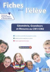 Fiches pour l'élève, Géométrie, grandeurs et mesures au CM1-CM2
