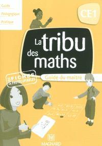 La tribu des maths CE1 : guide du maître