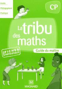 La tribu des maths CP : guide du maître