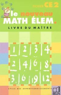Le nouveau math élem. Cycle des approfondissements, CE2 fichier : livre du maître